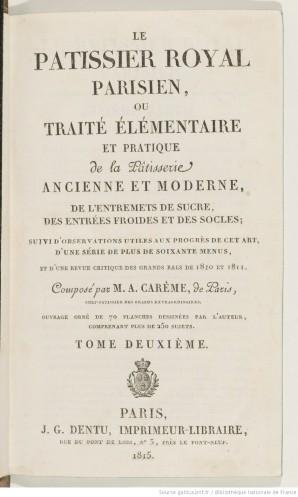 Le_pâtissier_royal_parisien_ou_[...]Carême_Marie-Antoine_bpt6k852237p